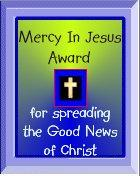 for Spreading the Good News of Christ